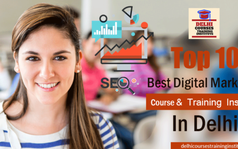 Top 10 Best Digital Marketing Course and Training Institute in Delhi
