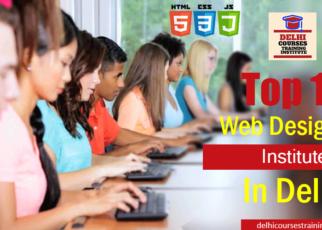 Top 10 Web Designing Institute In Delhi